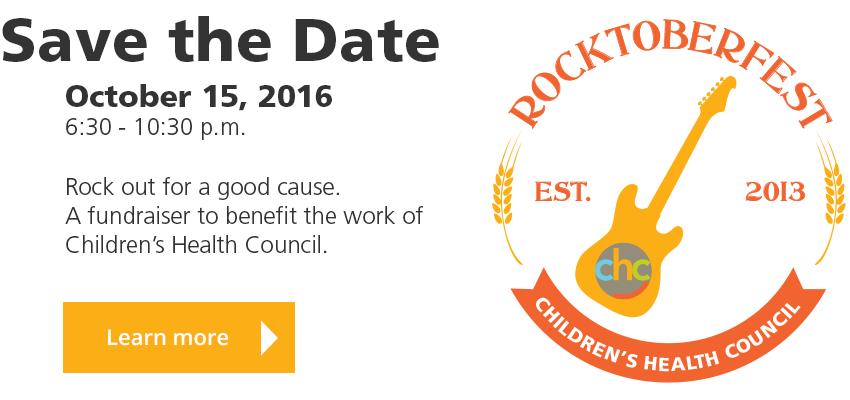 Save the Date: Rocktoberfest 2016! October 15, 2016, 6:30PM-10:30PM. Rock out for a good cause. A fundraiser to benefit the work of Children's Health Council.